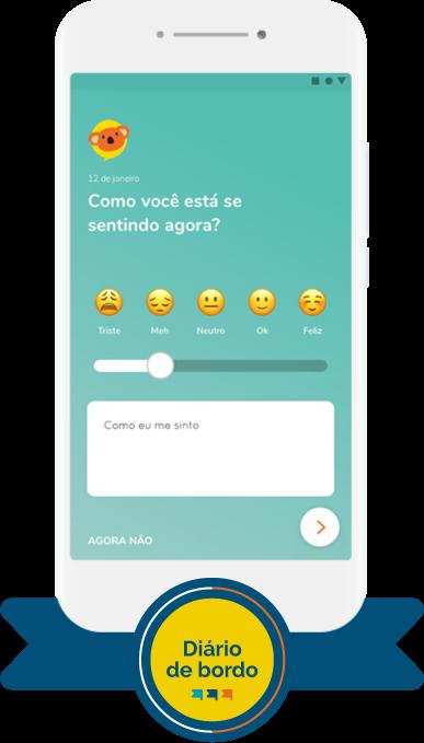 Imagem de celular com aplicativo de Projeto de Vida com recurso pedagógico de Diário de Bordo que pergunta ao aluno ''Como você está se sentindo agora?''