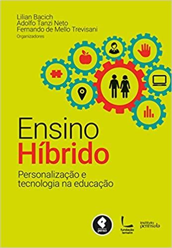 ensino híbrido personalização e tecnologia na educação